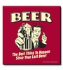 Pink MDF Beer! The Best Thing to Happen Since Your Last Beer! Fridge Magnet by bCreative
