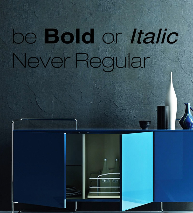 Vinyl Be Bold One Wall Sticker in Black by Creative Width