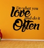 Creative Width Vinyl Do What You Love Three Wall Sticker in Black