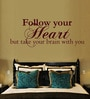 Creative Width Vinyl Follow Your Heart Three Wall Sticker in Burgundy