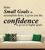 Creative Width Vinyl Make Small Goals One Wall Sticker in Black