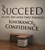 Creative Width Vinyl Success with Confidence Two Wall Sticker in Black
