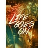 Paper 12 x 18 Inch Life Goes on Unframed Poster by Crude Area