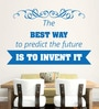Hoopoe Decor Vinyl Best Way to Predict Future Wall Decal