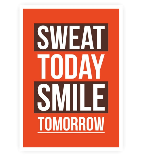Buy Lab No4 Sweat Today Smile Tomorrow Gym Inspirational Quotes