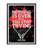 Lab No.4 - The Quotography Department Paper & PU Frame 12 x 1 x 17 Inch Nothing Is Over Until You Stop Trying Gym Fitness Quote Framed Poster