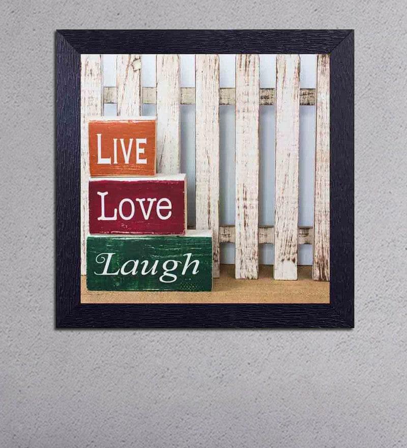 Multicolour Matt Paper Live Love Laugh Poster by Decor Design