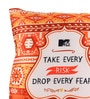 Portico Multicolour Polyester 16 x 16 Inch Mtv Drop Every Fear Cushion Cover with Insert