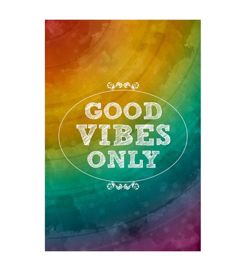 Paper 12 x 1 x 18 Inch Good Vibes Unframed Poster by Seven Rays