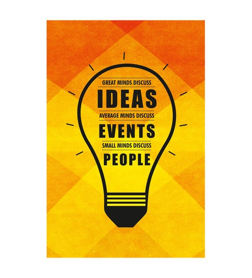 Paper 12 x 1 x 18 Inch Great Mind Discuss Ideas Unframed Poster by Seven Rays