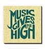 Seven Rays Green MDF Music Gives Me High! Fridge Magnet