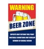 Seven Rays Paper 12 x 1 x 18 Inch Warning Beer Zone Unframed Poster