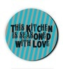 Blue MDF This Kitchen Is Seasoned with Love! Fridge Magnet by Seven Rays