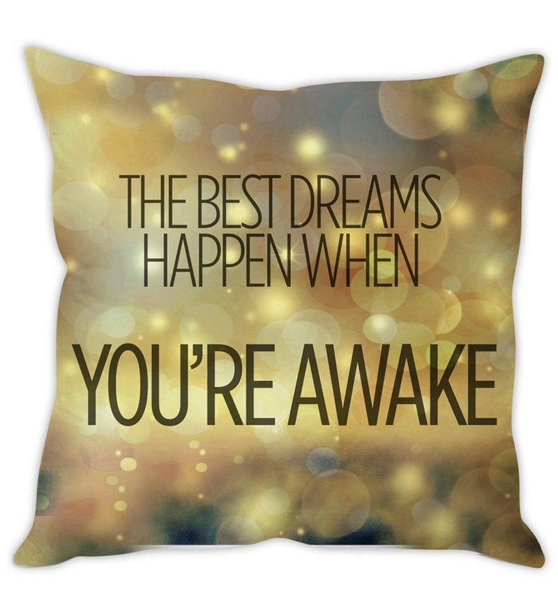 Beige Silk 16 x 16 Inch Dream Quote Cushion Cover by Stybuzz